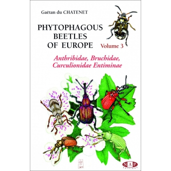 CHATENET - COLÉOPTÈRES PHYTOPHAGES D'EUROPE, Volume 3 - ANTHRIBIDAE, BRUCHIDAE, CURCULIONIDAE ENTIMINAE