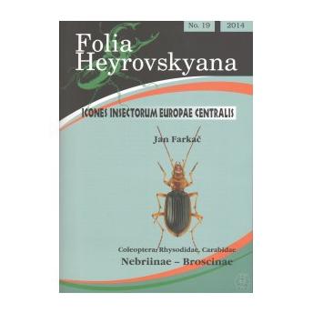 FARKAC - ICONES INSECTORUM EUROPAE CENTRALIS. 19. COLEOPTERA: RHYSODIDAE, CARABIDAE. NEBRIINAE-BROSCINAE