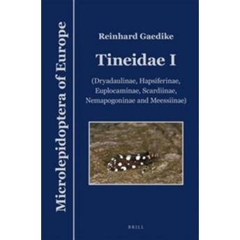 GAEDIKE - MICROLEPIDOPTERA OF EUROPE, Vol. 7: TINEIDAE 1