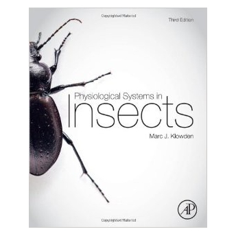 KLOWDEN - PHYSIOLOGICAL SYSTEMS IN INSECTS, 3rd Edition