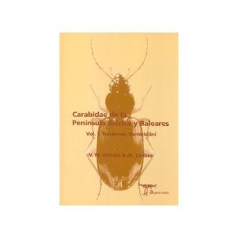 ORTUÑO & TORIBIO - CARABIDAE DE LA PENÍNSULA IBÉRICA Y BALEARES. Vol. 1: TRECHINAE, BEMBIDIINI