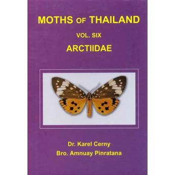 CERNY & PINRATANA - MOTHS OF THAILAND. Vol. 6: ARCTIIDAE