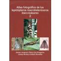 PEREZ DE GREGORIO, MUÑOZ & RONDOS - ATLAS FOTOGRAFICO DE LOS LEPIDOPTEROS MACROHETEROCEROS IBERO-BALEARES, Vol. 2