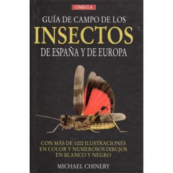 CHINERY - GUIA DE CAMPO DE LOS INSECTOS DE ESPAÑA Y DE EUROPA