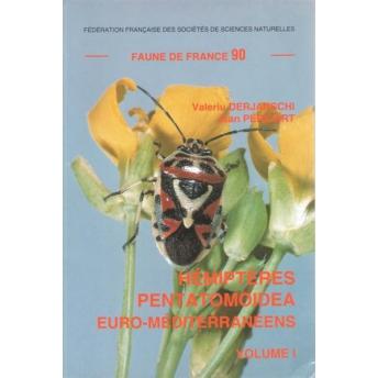 DERJANSCHI & PERICART - FAUNE DE FRANCE, 90: HEMIPTERES PENTATOMOIDEA EURO-MEDITERRANEENS, VOL. 1 (Sciocorini, Aeliini, Eysarcor