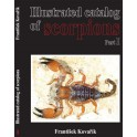 KOVARIK - ILLUSTRATED CATALOG OF SCORPIONS. Part I
