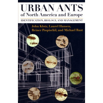 KLOTZ - URBAN ANTS OF NORTH AMERICA AND EUROPE. IDENTIFICATION, BIOLOGY AND MANAGEMENT