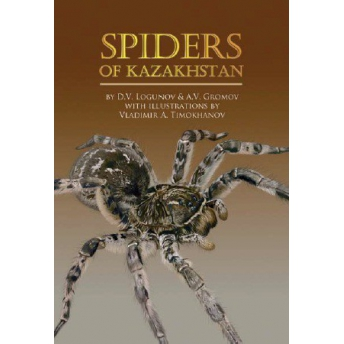 LOGUNOV & GROMOV - SPIDERS OF KAZAKHSTAN