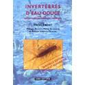 TACHET - INVERTEBRES D'EAU DOUCE. SYSTEMATIQUE, BIOLOGIE, ECOLOGIE