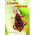 LUPOLI - L'INSECTE MEDICINAL