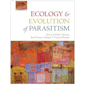 THOMAS, GUEGAN & RENAUD - ECOLOGY AND EVOLUTION OF PARASITISM