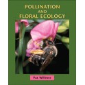 WILLMER - POLLINATION AND FLORAL ECOLOGY