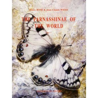 PARNASSIINAE OF THE WORLD - WEISS