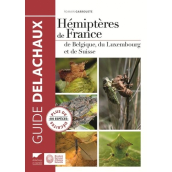 GARROUSTE - HÉMIPTÈRES DE FRANCE, DE BELGIQUE, DU LUXEMBOURG ET DE SUISSE