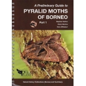 HUTTON, BARLOW & WHITAKER - A PRELIMINARY GUIDE TO THE PYRALID MOTHS OF BORNEO, PART 1: THYRIDOIDEA AND PYRALOIDEA: PYRALIDAE
