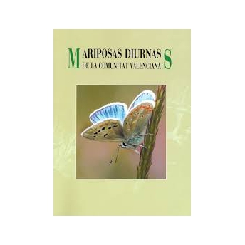 MONTAGUD & GARCIA ALAMA - MARIPOSAS DIURNAS DE LA COMUNITAT VALENCIANA (PAPILIONIDAE & HESPERIOIDEA)