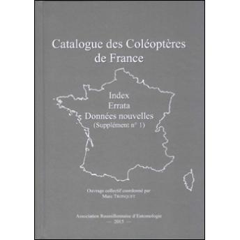 TRONQUET - CATALOGUE DES COLÉOPTÈRES DE FRANCE, Suppl. 1