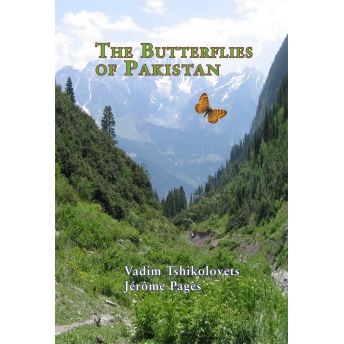 TSHIKOLOVETS & PAGÈS - THE BUTTERFLIES OF PAKISTAN