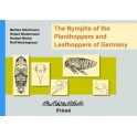 STÖCKMANN, BIEDERMANN, NICKEL & NIEDRINGHAUS - THE NYMPHS OF THE PLANTHOPPERS AND LEAFHOPPERS OF GERMANY