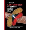 BOSUANG, AUDIBERT, PORION & CHAN - A GUIDE TO LANTERNFLIES OF BORNEO (FULGORIDAE, HOMOPTERA)