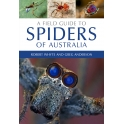 WHYTE & ANDERSON - A FIELD GUIDE TO SPIDERS OF AUSTRALIA