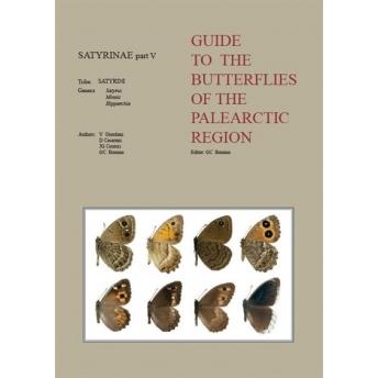 BOZANO - GUIDE BUTTERFLIES PALEARCTIC REGION. SATYRINAE V: SATYRUS, MINOIS, HIPPARCHIA