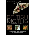 MANLEY - BRITISH MOTHS, 2ND Ed. A PHOTOGRAPHIC GUIDE TO THE MOTHS OF BRITAIN AND IRELAND