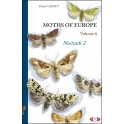 LERAUT - MOTHS OF EUROPE/PAPILLONS DE NUIT D'EUROPE, Vol. 6: NOCTUIDAE y NOLINAE