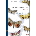 LERAUT - MOTHS OF EUROPE/PAPILLONS DE NUIT D'EUROPE, Vol. 5: NOCTUIDS 1: EREBIIDAE