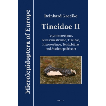 GAEDIKE - MICROLEPIDOPTERA OF EUROPE, Vol. 9: TINEIDAE II