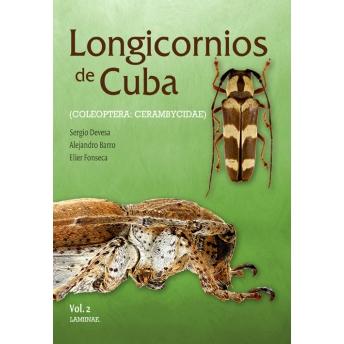 DEVESA ET AL. - LONGICORNIOS DE CUBA / CERAMBYCIDAE DE CUBA VOL 2