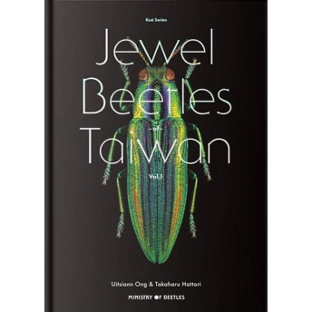 ONG, U. & HATTORI,T. 2019. JEWEL BEETLES OF TAIWAN VOL.1