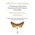 VARGA ET AL - THE WITT CATALOGUE. Vol. 11: NOCTUINAE III. POLIINAE