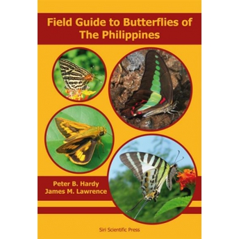 HARDY & LAWRENCE - FIELD GUIDE TO BUTTERFLIES OF THE PHILIPPINES