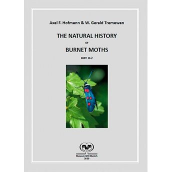 HOFMANN & TREMEWAN - THE NATURAL HISTORY OF BURNET MOTHS PART III