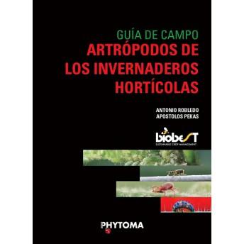 ROBLEDO & PEKAS - GUÍA DE CAMPO DE LOS ARTRÓPODOS DE LOS INVERNADEROS HORTÍCOLAS