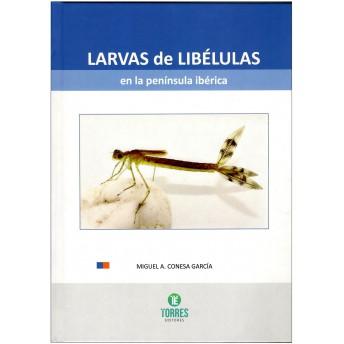 CONESA GARCÍA - LARVAS DE LIBÉLULAS EN LA PENÍNSULA IBÉRICA
