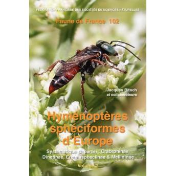BITSCH - HYMÉNOPTÈRES SPHÉCIFORMES D'EUROPE. VOLUME 2