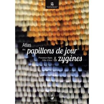 BENCE & RICHAUD - ATLAS DES PAPILLONS DE JOUR & ZYGÈNES - PROVENCE-ALPES CÔTE D'AZUR